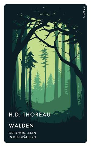 Walden oder vom Leben in den Wäldern
