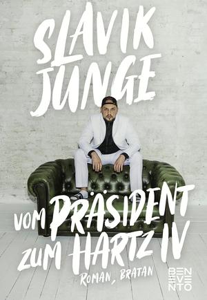 Vom Präsident zum Hartz IV