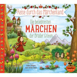 Reise durch das Märchenland - Die beliebtesten Märchen der Brüder Grimm