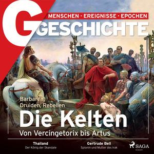 G/GESCHICHTE - Kelten - Barbaren, Druiden, Rebellen