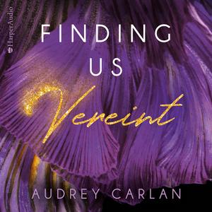 Finding us - Vereint (ungekürzt)