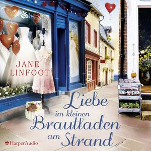Liebe im kleinen Brautladen am Strand (ungekürzt)