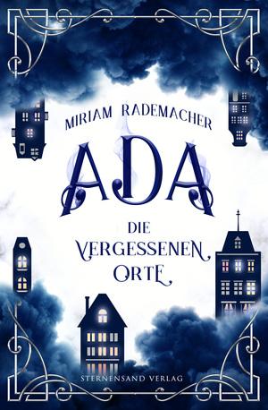 Ada (Band 2): Die vergessenen Orte