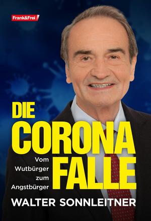 Die Corona-Falle