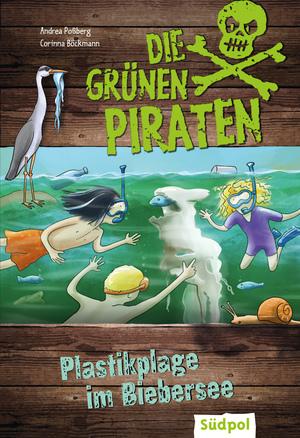 Die Grünen Piraten - Plastikplage im Biebersee