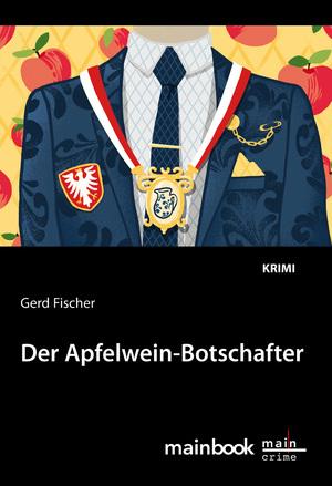 Der Apfelwein-Botschafter: Kommissar Rauscher 11