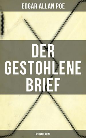 Der gestohlene Brief: Spionage-Krimi