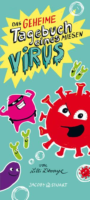 Das geheime Tagebuch eines miesen Virus