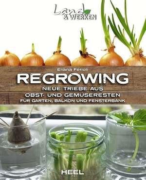 Regrowing