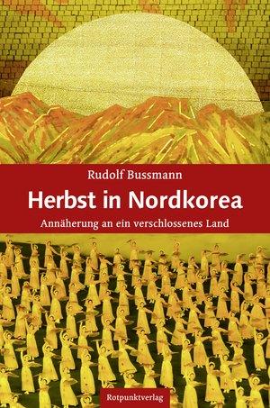 Herbst in Nordkorea