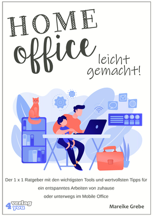 Home Office leicht gemacht!