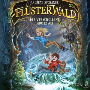 Flüsterwald - Der verschollene Professor (Band 02)