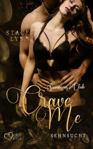 Crave Me: Sehnsucht