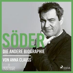 Söder: Die andere Biographie