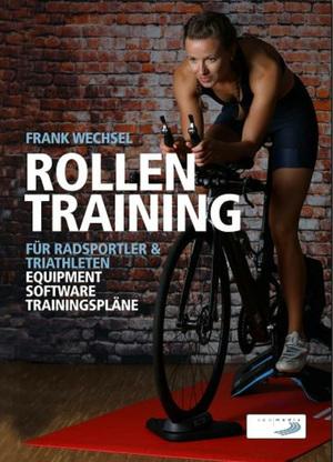 Rollentraining für Radsportler und Triathleten