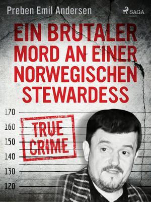 Ein brutaler Mord an einer norwegischen Stewardess