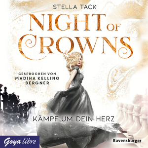 Night of Crowns. Kämpf um dein Herz