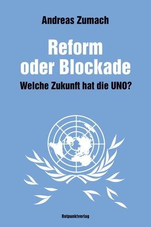Reform oder Blockade