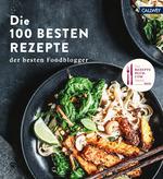 Die 100 besten Rezepte der besten Foodblogger