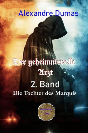 Der geheimnisvolle Arzt - 2. Band