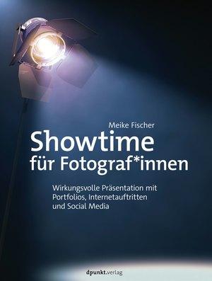 Showtime für Fotograf*innen