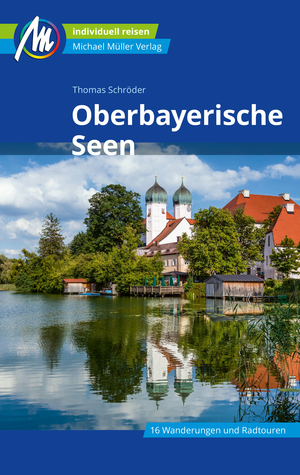Oberbayerische Seen Michael Müller Verlag