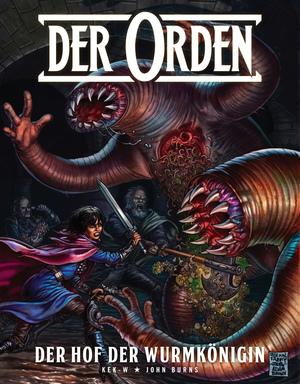 Der Orden, Band 2 - Der Hof der Wurmkönigin