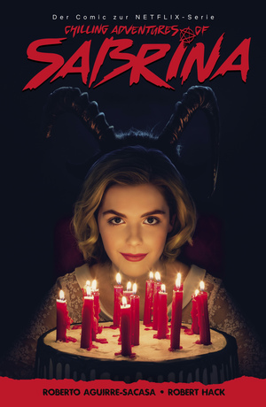 The Chilling Adventures of Sabrina, Band 1 - Hexenjagd
