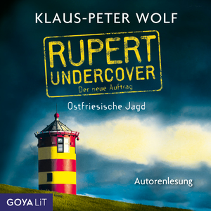 Rupert undercover. Ostfriesische Jagd. Der neue Auftrag