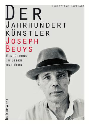 Der Jahrhundertkünstler Joseph Beuys