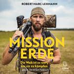 Mission Erde - Die Welt ist es wert, um sie zu kämpfen