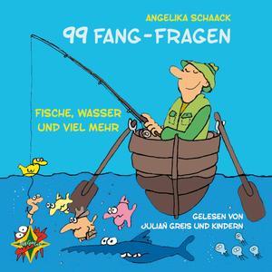 99 Fang-Fragen - Fische, Wasser und viel mehr