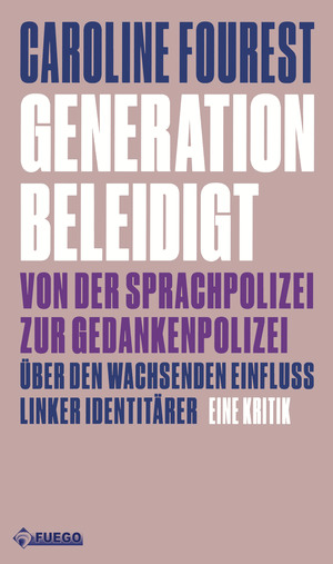 Generation Beleidigt