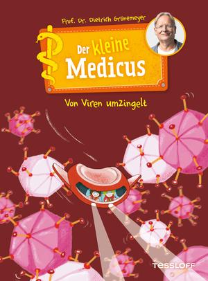 Der kleine Medicus. Band 3: Von Viren umzingelt