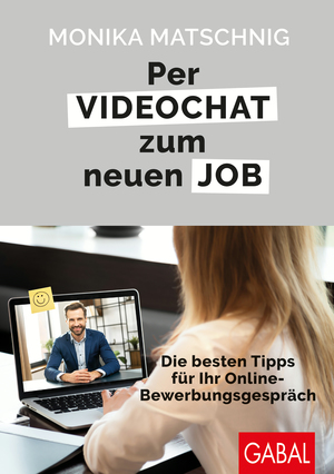 Per Videochat zum neuen Job