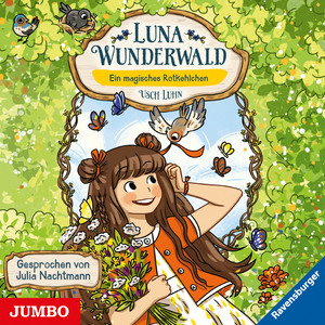 Luna Wunderwald. Ein magisches Rotkehlchen