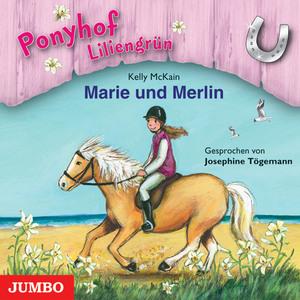 Ponyhof Liliengrün. Marie und Merlin