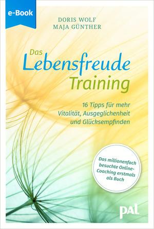 Das Lebensfreude-Training