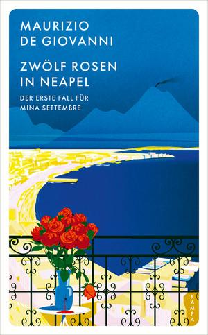 Zw...lf Rosen in Neapel