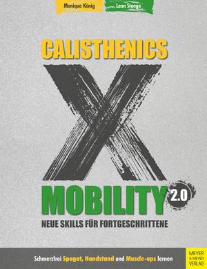 Calisthenics X Mobility 2.0