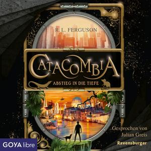 Catacombia. Abstieg in die Tiefe