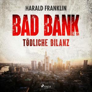 Bad Bank - Tödliche Bilanz