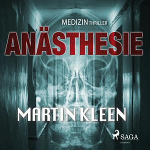 Anästhesie - der Medizinthriller