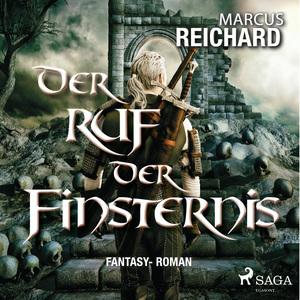 Der Ruf der Finsternis - Fantasy - Roman