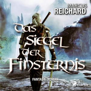 Das Siegel der Finsternis - Fantasy - Roman