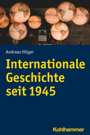 Internationale Geschichte seit 1945