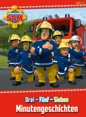 Feuerwehrmann Sam - Drei - Fünf - Sieben Minutengeschichten