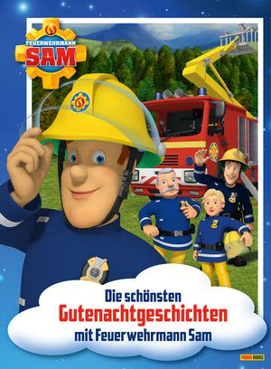 Feuerwehrmann Sam - Die schönsten Gutenachtgeschichten mit Feuerwehrmann Sam