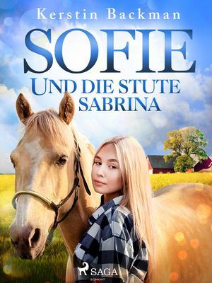 Sofie und die Stute Sabrina