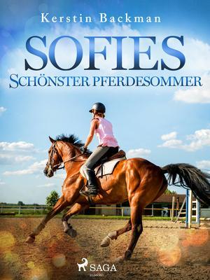 Sofies schönster Pferdesommer
